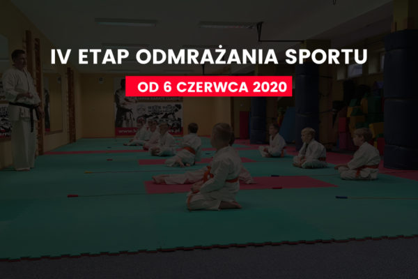 IV Etap odmrażania sportu – KOMUNIKAT!